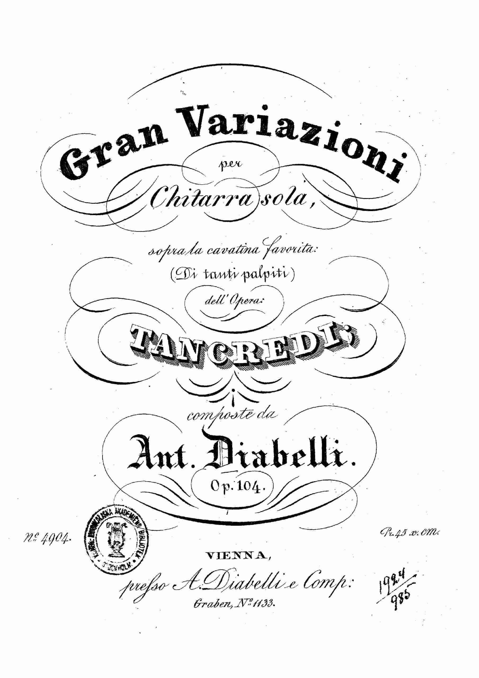 Diabelli, Anton - Variazioni sopra la cavatina dell' Opera Tancredi, Op.104