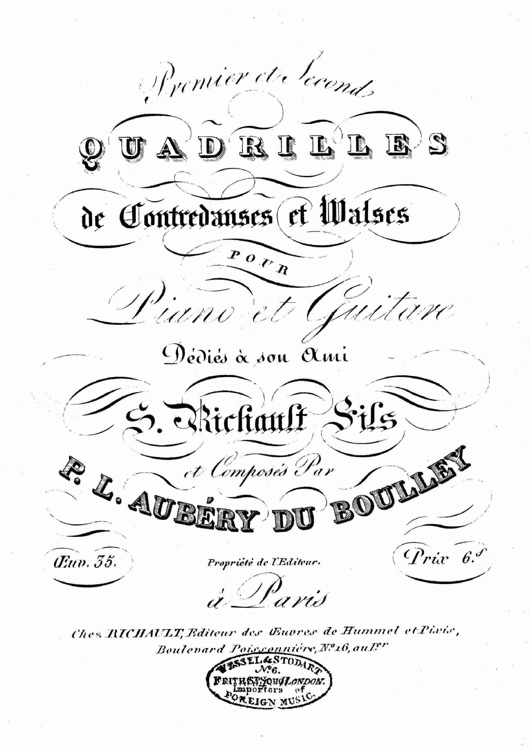 Aubéry du Boulley, Prudent Louis - 1er et 2nd Quadrilles de Contredanses et Walses, Op.35